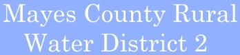 Mayes County Rural Water District 2